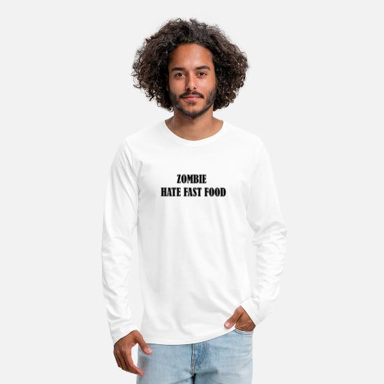 Funny Sayings Long sleeve shirts - Zombie hate fast food - Men's Premium Longsleeve Shirt white