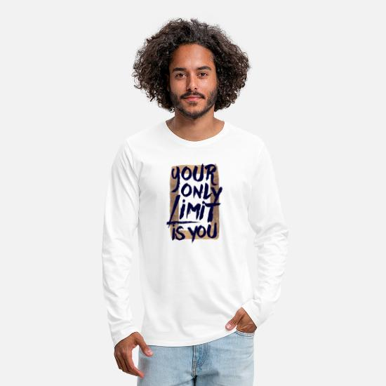 Cool Manches longues - Your only limit is you - T-shirt manches longues premium Homme blanc
