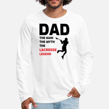 Player Lacrosse Player Dad Fathers day Gift - Funny Hobby - Men's Premium Longsleeve Shirt