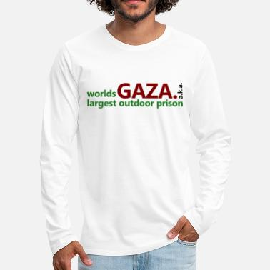 Gaza aka largest Prison of the World - Men's Premium Longsleeve Shirt