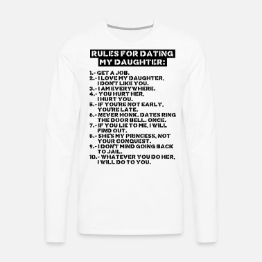 2ec05bc09c4 Rules for dating my daughter T-shirt mænd | Spreadshirt