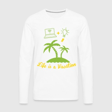 Life is like a holiday - Men's Premium Longsleeve Shirt