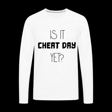 Is it cheat day yet? - Sport gift idea - Men's Premium Longsleeve Shirt