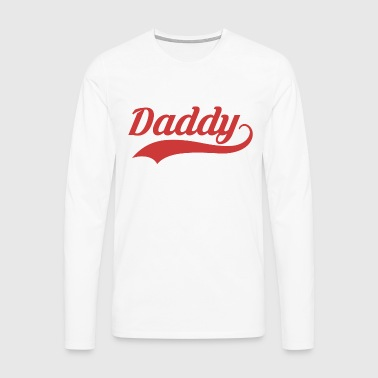 DADDY - T-shirt manches longues Premium Homme