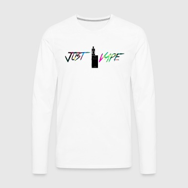 rainbow Just vape - Men's Premium Longsleeve Shirt