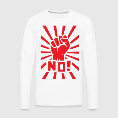 Red clenched fist with NO! text. - Men's Premium Longsleeve Shirt