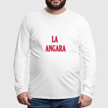 La Angara / Gift idea, turkish, trendy - Men's Premium Longsleeve Shirt