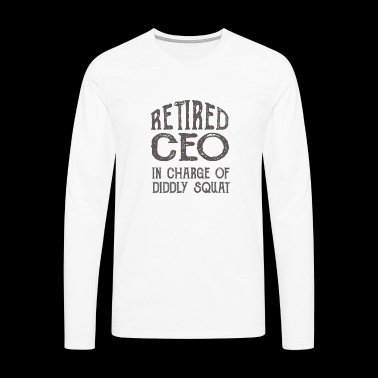 Retired CEO In Charge Of Diddly Squat - Männer Premium Langarmshirt