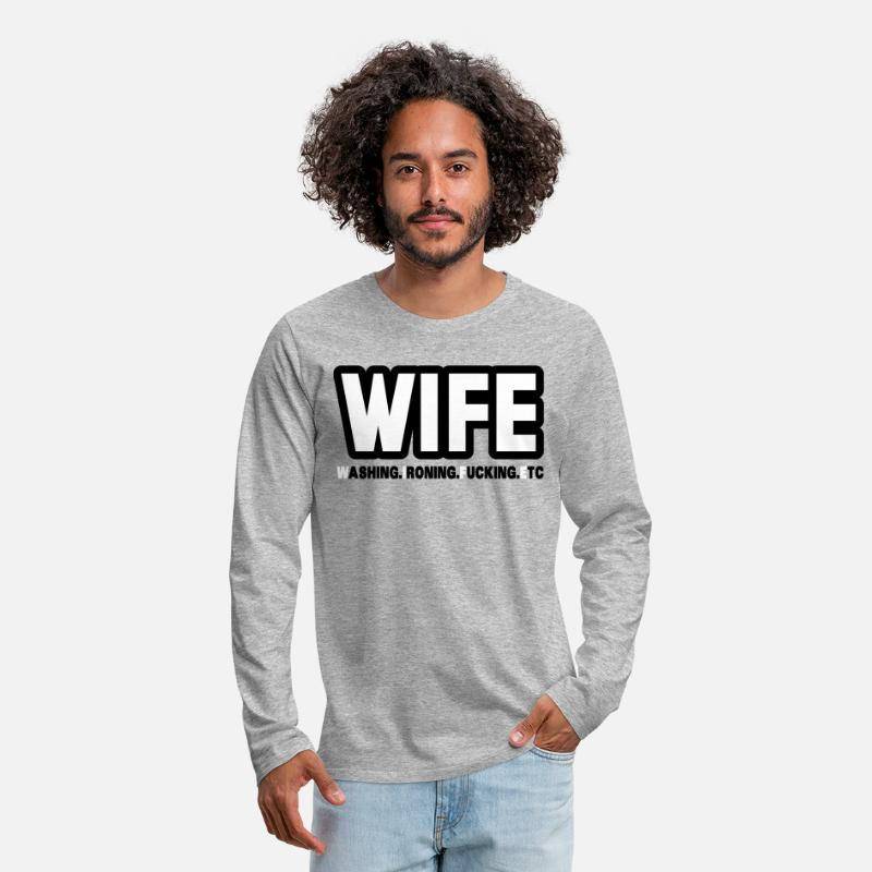 Wife Long Sleeve Shirts - WIFE - washing, ironing, fucking, etc. - Men's Premium Longsleeve Shirt heather grey
