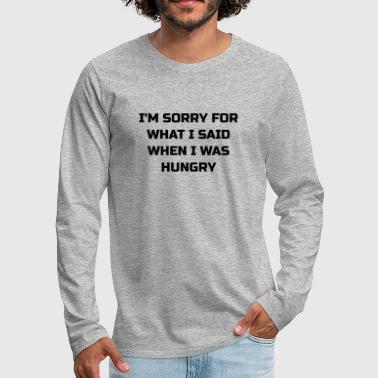 Hungry HUNGRY - Men's Premium Longsleeve Shirt