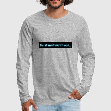 Right is not right - Men's Premium Longsleeve Shirt