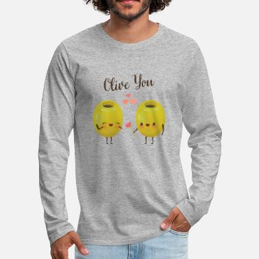 Funny Olive You - Cute Valentines Day Couple - Men's Premium Longsleeve Shirt