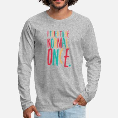 Wacky Tried to Be Normal Once - Men's Premium Longsleeve Shirt