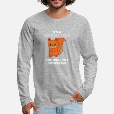 Squirrel Squirrel - squirrel fan - squirrel - Men's Premium Longsleeve Shirt