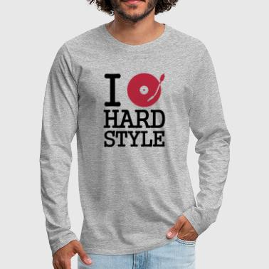 I dj / play / listen to hardstyle - Men's Premium Longsleeve Shirt