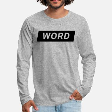Word word - Men's Premium Longsleeve Shirt