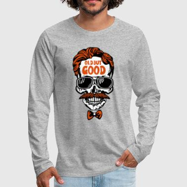 Old School tete de mort hipster old good citation - T-shirt manches longues Premium Homme