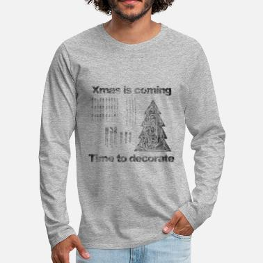 Xmas xmas is coming - Men's Premium Longsleeve Shirt
