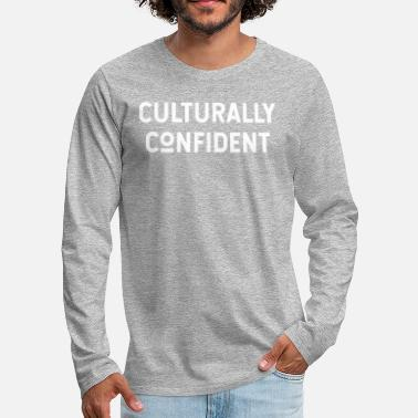 Typography Culturally Confident - Men's Premium Longsleeve Shirt