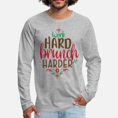 Kerstman Werk hard brunch harder - Mannen premium longsleeve