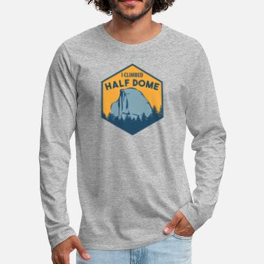 Reading I Climbed Half Dome - Men's Premium Longsleeve Shirt