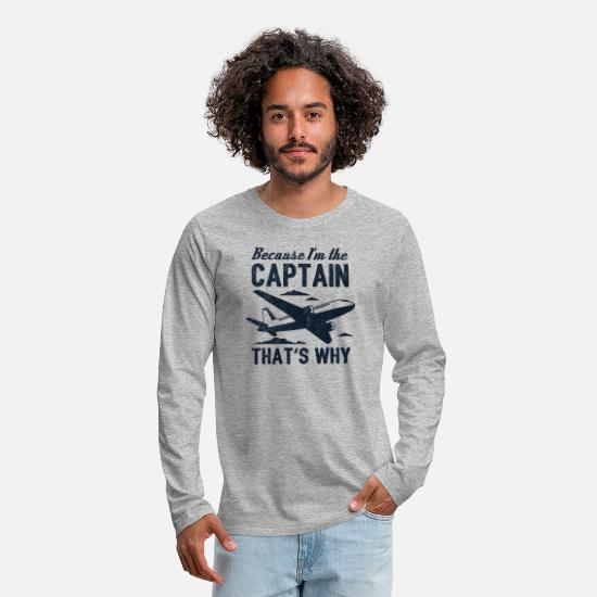 Captain Long sleeve shirts - Because I'm The Captain That's Why Gift - Men's Premium Longsleeve Shirt heather grey
