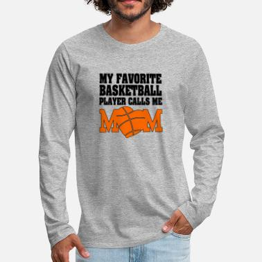 Fan Min favorit Basketball Player, Mom Player Shirt - Premium långärmad T-shirt herr