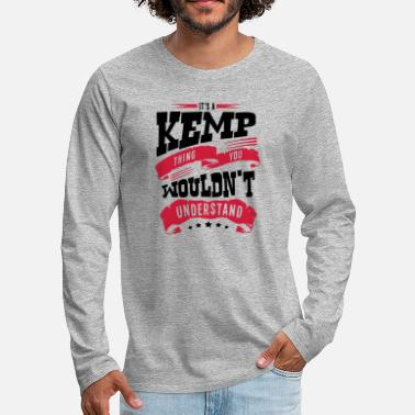 Kemping kemp name thing you wouldnt understand - Men's Premium Longsleeve Shirt