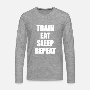 f82a942e1102 Train Eat Sleep Repeat Premium T-shirt herr | Spreadshirt