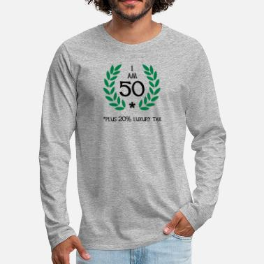 Fun 60 - 50 plus tax - Men's Premium Longsleeve Shirt