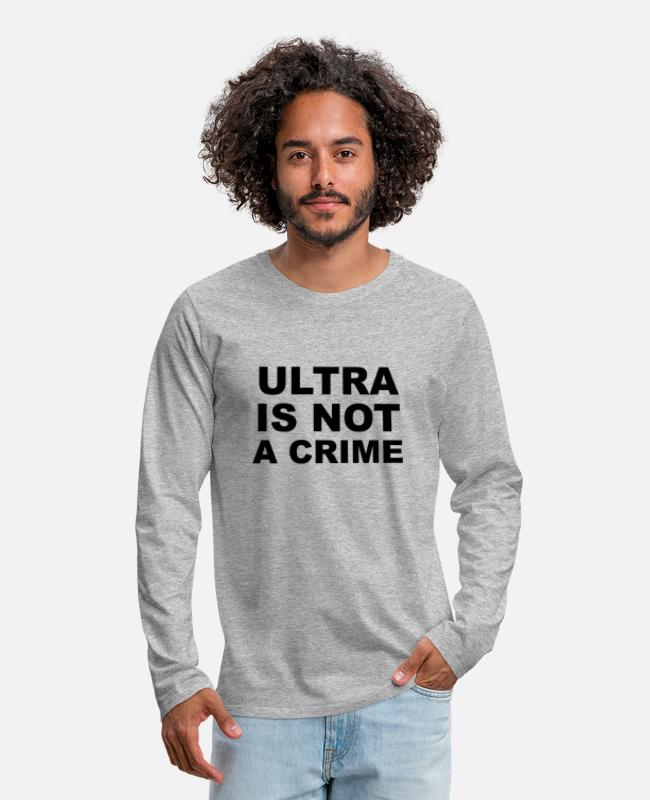 Pyro Shirts met lange mouwen - Ultra Is Not A Crime Ultras Hooligan's Football - Mannen premium longsleeve grijs gemêleerd