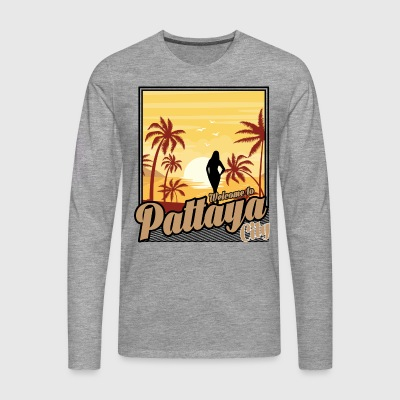 Welcome to Pattaya City - Men's Premium Longsleeve Shirt