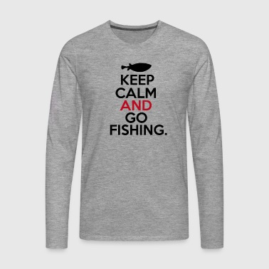 Keep Calm Go Fishing - Mannen Premium shirt met lange mouwen