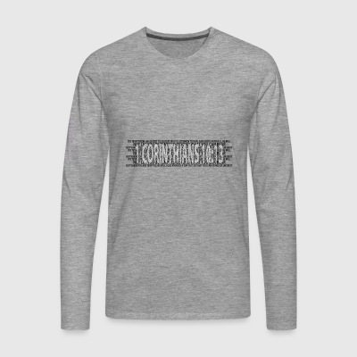 Corinthians 13: 4-8 Bible Prayer Christians Bible verses - Men's Premium Longsleeve Shirt
