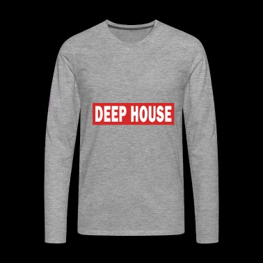 Deep House - Electro Dance Music Techno - Men's Premium Longsleeve Shirt