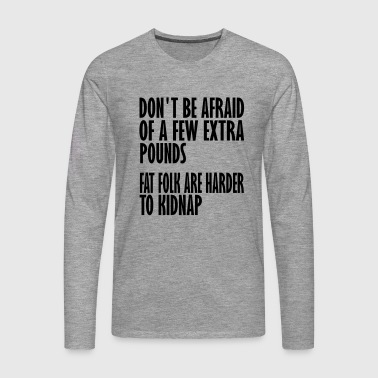 harder to kidnap - Men's Premium Longsleeve Shirt