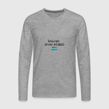 Stay in bed - Men's Premium Longsleeve Shirt