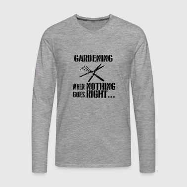 If everything goes wrong landscaper - Men's Premium Longsleeve Shirt