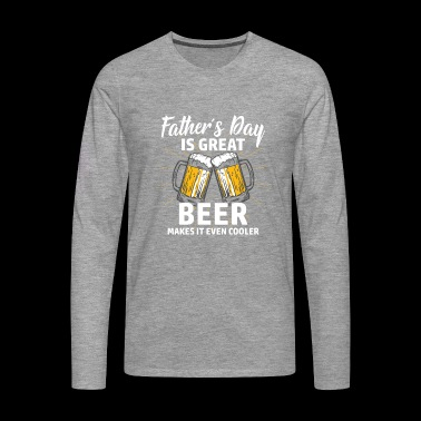 Papa Shirt · Parents · Father's Day · Beer geiler - Men's Premium Longsleeve Shirt