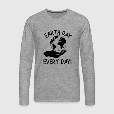 Earth Day Every Day Awareness - Männer Premium Langarmshirt