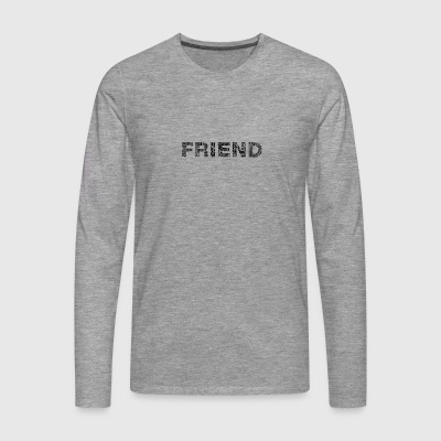 Friend lettering black - Men's Premium Longsleeve Shirt