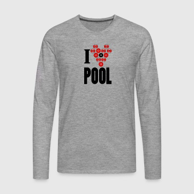 I love pool - Men's Premium Longsleeve Shirt