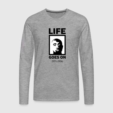 Life goes on - Männer Premium Langarmshirt