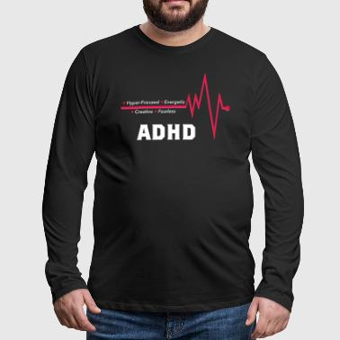 adhd superpowers - Premium langermet T-skjorte for menn