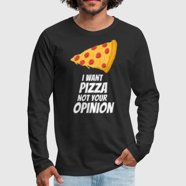 Hungry Pizza Opinion Pizza Piece Pizzeria Gift - Men's Premium Longsleeve Shirt