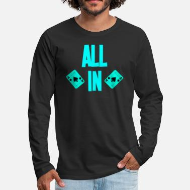 Holdem Poker ALL IN Card Poker Texas Holdem - Men's Premium Longsleeve Shirt
