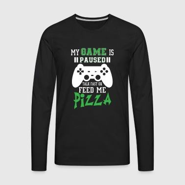 My game is paused feed me pizza - Mannen Premium shirt met lange mouwen