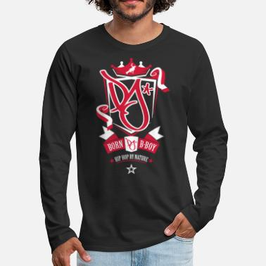 B Boying Born B-Boy - Men's Premium Longsleeve Shirt