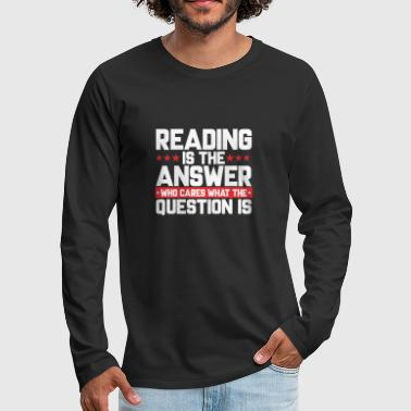 Read READ READING BOOKSHOP: READING IS THE ANSWER - Men's Premium Longsleeve Shirt