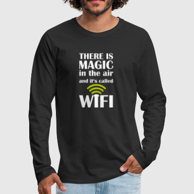 Gamer WIFI Magic Nerd overhemd - Magic in the Air - Mannen Premium shirt met lange mouwen
